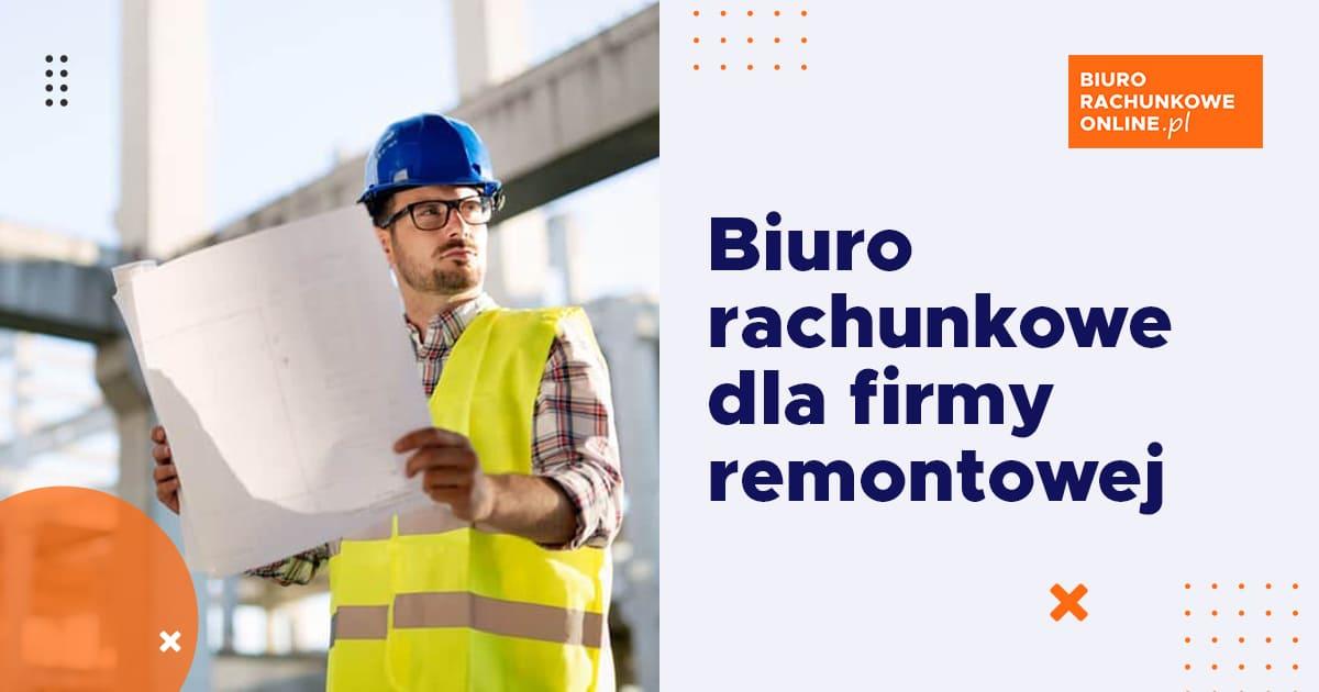 biuro rachunkowe online dla firmy remontowej